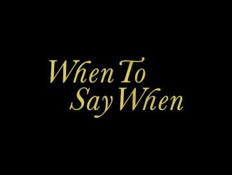Drake -When To Say When