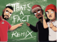 French Montana ft. Fivio Foreign & Mr. Swipey That's A Fact (Remix)