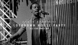 Zakes Bantwini Lockdown House Party (All Star Finale Mix)