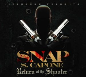 Snap Capone Return Of The Shooter 2