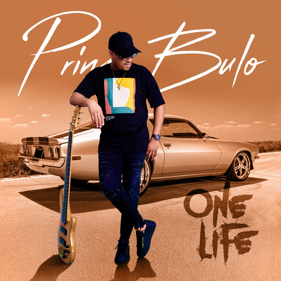 DOWNLOAD Prince Bulo One Life ZIP & MP3 File