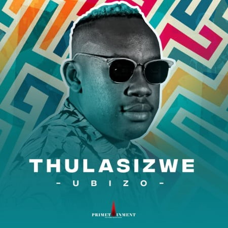 DOWNLOAD Thulasizwe Ubizo ZIP & MP3 File