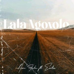 Ami Faku La'La Ngoxolo  Mp3 Download Audio