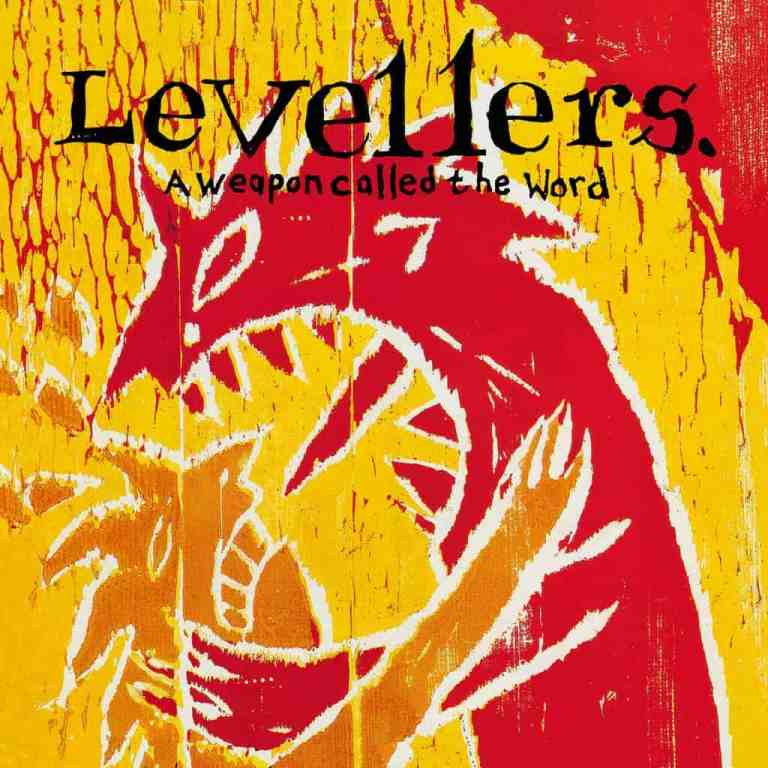DOWNLOAD Levellers A Weapon Called The Word ZIP & MP3 File
