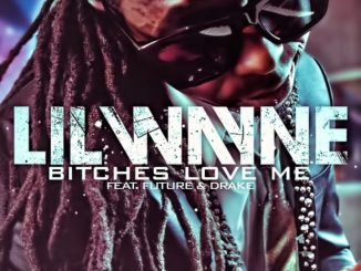 Lil Wayne Bitches Love Me Mp3 Download Audio
