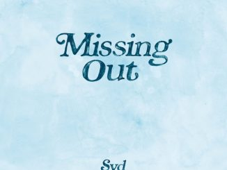 Syd Missing Out Mp3 Download Audio