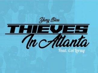 Yung Bleu Thieves In Atlanta Mp3 Download Audio