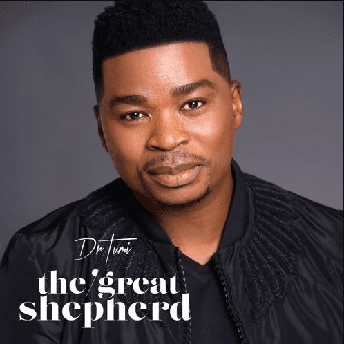 DOWNLOAD Dr Tumi The Great Shepherd ZIP & MP3 File