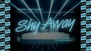 twenty one pilots Shy Away Mp3 Download Audio