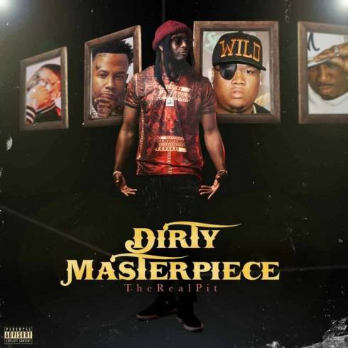 DOWNLOAD TheRealPIT Dirty Masterpiece EP ZIP & MP3 File