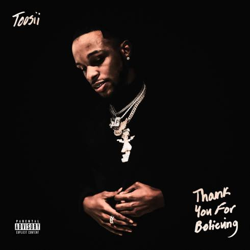 DOWNLOAD Toosii Thank You For Believing ZIP & MP3 File