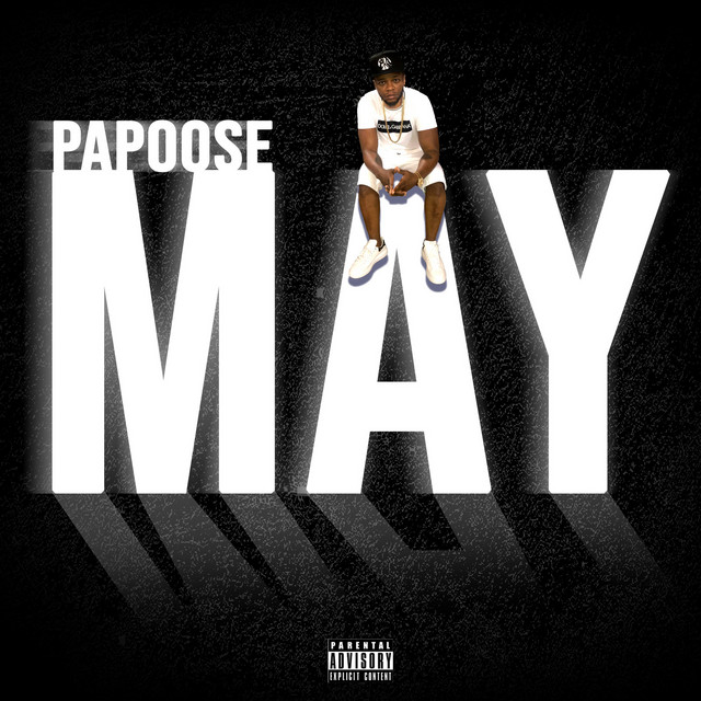 DOWNLOAD Papoose May ZIP & MP3 File